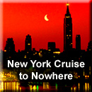 New York Cruise to Nowhere